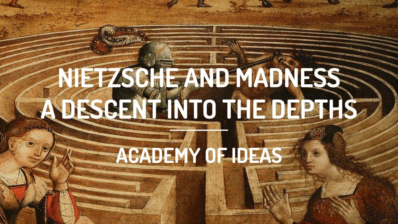 Nietzsche and Madness - A Descent into the Depths