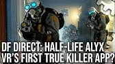 DF Direct: Half-Life Alyx Reaction - Is This VR's First True Killer App?