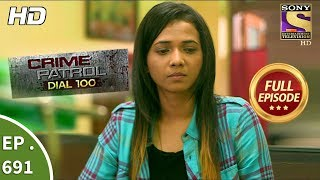 Crime Patrol Dial 100 - Ep 691 - Full Episode - Consent - 15th January, 2018