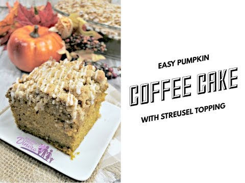 Easy Pumpkin Coffee Cake With Streusel Topping