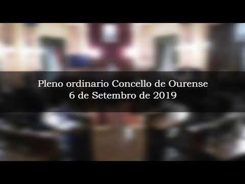 (Directo) Pleno Ordinario Concello de Ourense 6-9-2019 - Parte 2