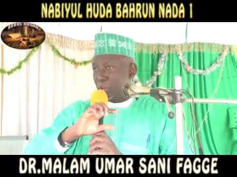 Download Nabiyul Huda Bahrun Nada 1 - DR.MALAM UMAR SANI FAGGE