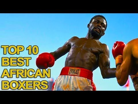 Top 10 Best African Boxers of All Time