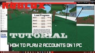 Roblox: [TUTORIAL] Play with 2 accounts on 1 PC!