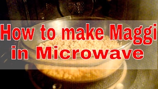 How to cook noodles/Maggi noodles in Microwave.
