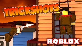 WE HIT CRAZY TRICK SHOTS! | Roblox Wild Revolvers