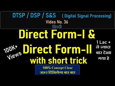 DTSP/ DSP-Part 36-  Direct Form-I & Direct...