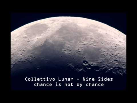 Collettivo Lunar - Nine Sides [chance is not by chance]