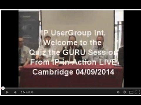 IP-in-Action LIVE Cambridge - Quiz the Guru