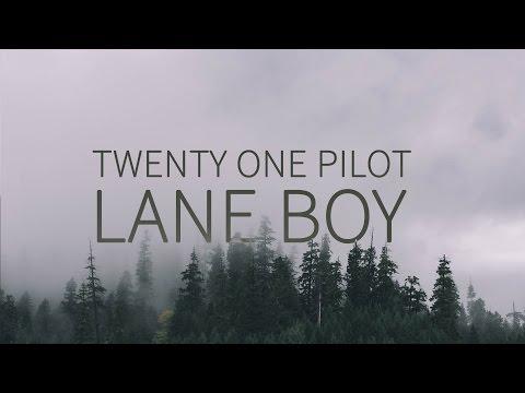 Twenty One Pilots    Lane Boy  TOPxMM
