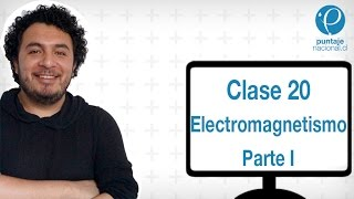 Clase 20 Física 2014: Electromagnetismo