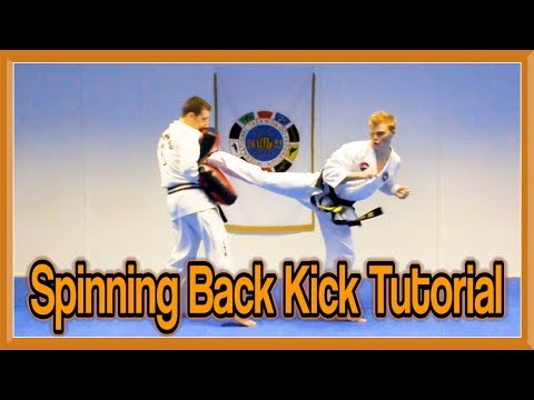 Taekwondo Spin Back Kick Tutorial | GNT How to