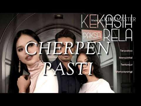 Cherpen - Pasti (OST Kekasih Paksa Rela)