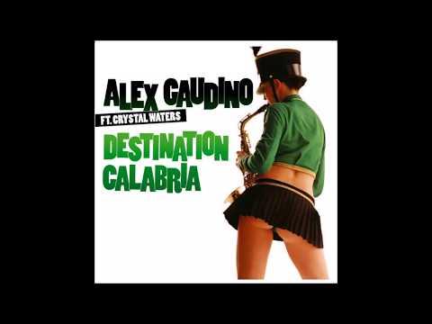 Alex Gaudino - Destination Calabria (Club Mix)