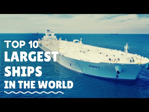 Top 10 Largest Ships In The World Youtube