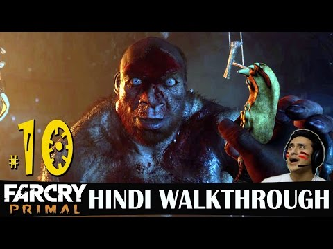 Far Cry Primal Hindi Walkthrough Part 10 -...