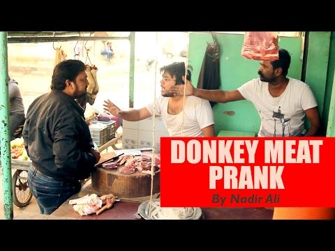 Donkey Meat Prank  Gadha Ka Goosht Bechna   By Nadir Ali In P4PAKAO