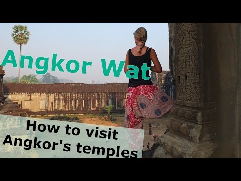 Angkor Wat & Siem Reap Guide: How to visit Angkor's temples?