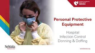 Hospital PPE - Infection Control: Donning and Doffing