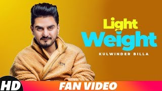 Light Weight | Fan Video | Kulwinder Billa | Latest Punjabi Songs 2018 | Speed Records