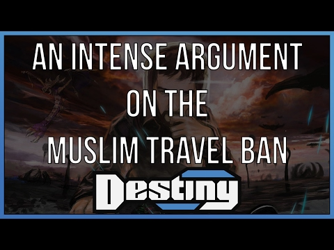 An intense argument on the Muslim travel ban