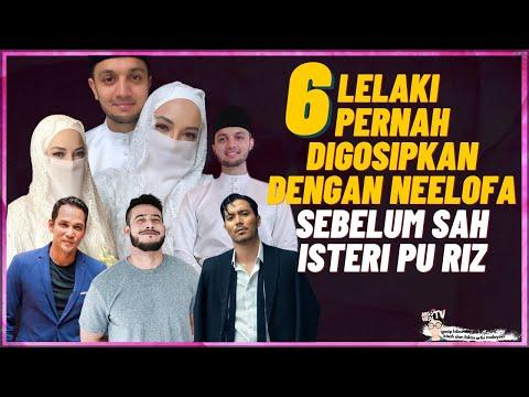 6 Lelaki Pernah Digosipkan Dengan Neelofa Sebelum Sah Menjadi Isteri PU Riz
