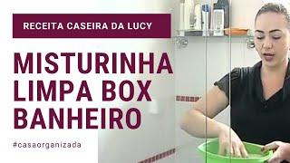 LIMPAR BOX DO BANHEIRO - MANCHA NO BOX (Dicas Da Lucy)