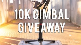 10K GIVEAWAY | 3-AXIS GIMBAL [CLOSED]