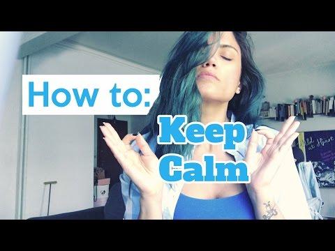 How To : Keep Calm! [Πανελλαδικές 2016 - Κουράγιο]
