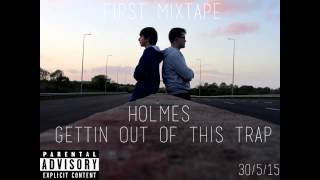 Holmes -  Gettin Out Of This Trap (Eminem - Till I Collapse Remix)
