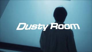 Dusty Room - why you stay late night? [] Resimi