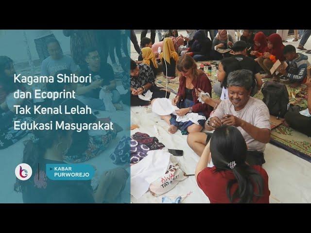 Kagama Shibori dan Ecoprint Tak Kenal Lelah Edukasi Masyarakat