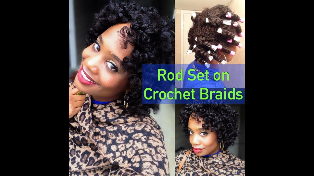 Rod Set on Crochet Braids (BigChop Hair) - YouTube