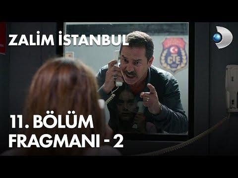 Zalim İstanbul 11. Bölüm Fragmanı - 2