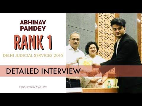 Abhinav Pandey Rank 1 Delhi Judicial Services 2015 - Detailed Interview