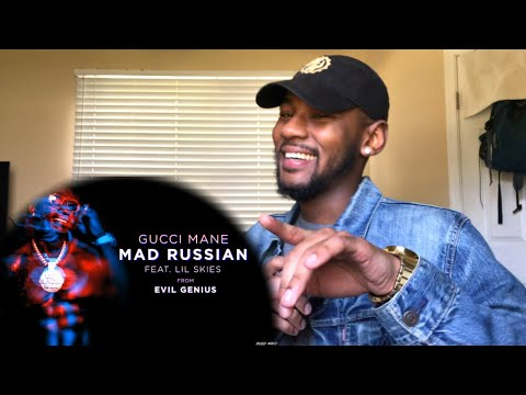 Gucci Mane - Mad Russian feat Lil Skies   🔥 REACTION