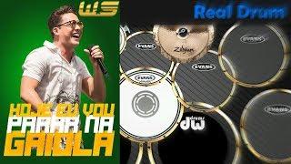 Baixar Real Drum 🎶 Hoje eu vou parar na gaiola- Wesley safadão 🎶 Nilkson Drummer