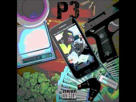 P3 Ft. Yab & Tavio  Trying 2 Survive Prod. by Golden I95
