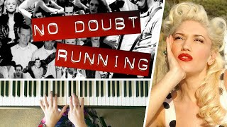 This is my piano cover of running performed by no doubt and written gwen stefani tony kanal from their rock steady studio album.i filmed video ab...