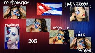 Maquillaje de mi bandera/colaboracion/CUBA