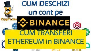 031_Creare cont TRADING pe BINANCE.com si transfer de ethereum in cont