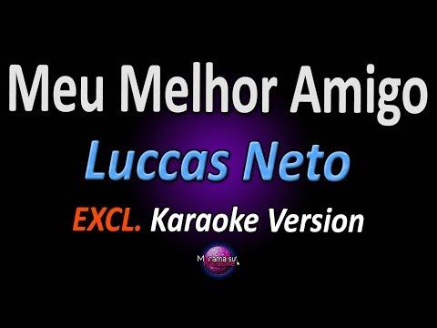 MEU MELHOR AMIGO Karaoke  - Luccas Neto
