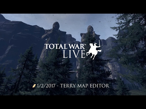 Terry Map Editor Reveal - Total War Live - 01/02/17