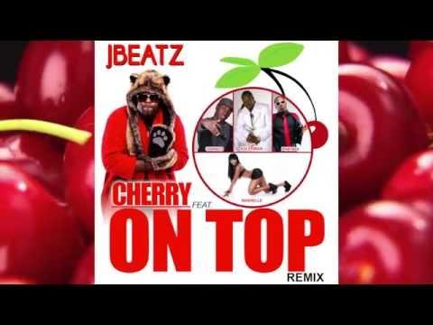 JBEATZ CHERRY ON TOP REMIX FEAT. TOP ADLERMAN OSWALD PHATBOI & NASHELLE