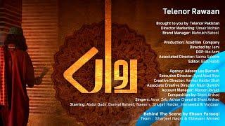 Telenor - Rawaan ( Behind the scene )