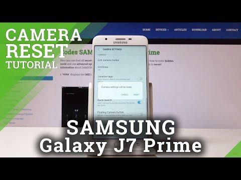 How To Fix Camera Settings In SAMSUNG Galaxy J7 Prime - Reset Camera