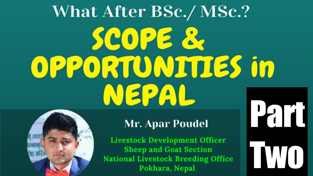 What after BSc / MSc  Veterinary ?? | Scope and Opportunities in Nepal |Part-2 |By Mr. Apar Poudel |
