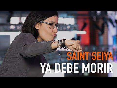 Saint Seiya ya debe morir