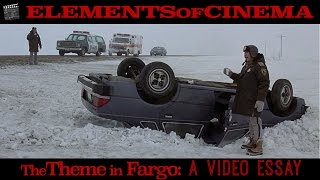 What's the theme in Fargo?