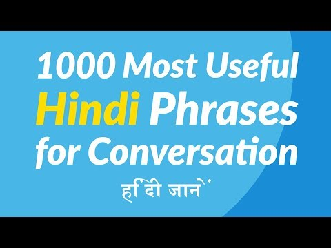 1000 Most Useful Hindi Phrases for Conversation